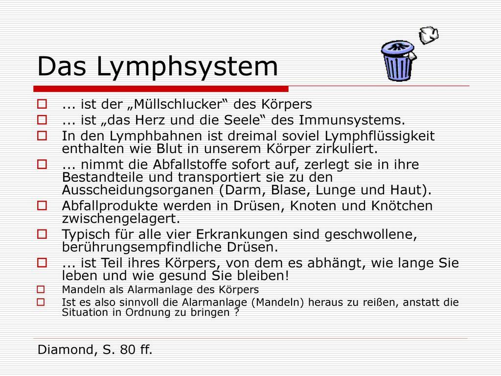 """Das Lymphsystem ... ist der """"Müllschlucker des Körpers"""