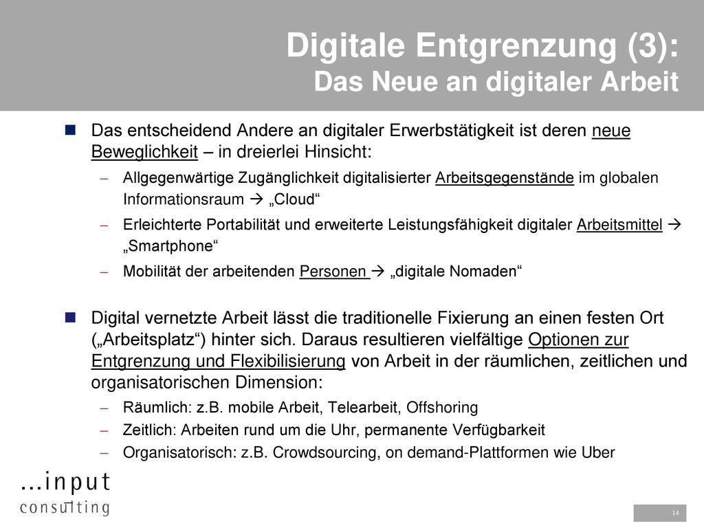 Digitale Entgrenzung (3): Das Neue an digitaler Arbeit