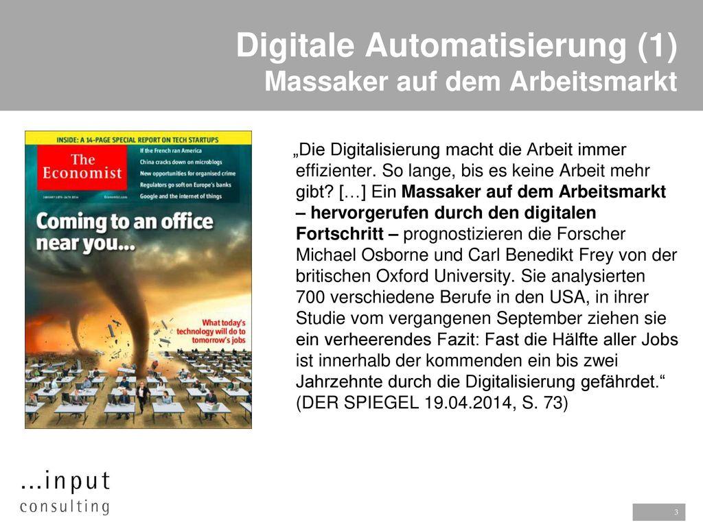 Digitale Automatisierung (1) Massaker auf dem Arbeitsmarkt