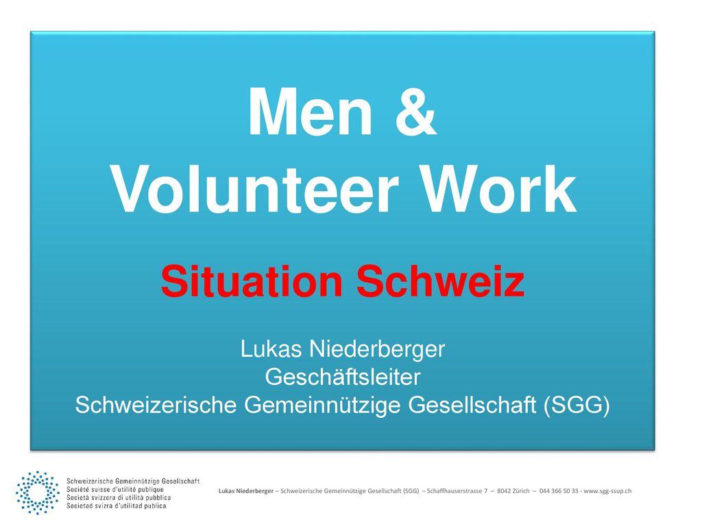 Situation Schweiz Men & Volunteer Work