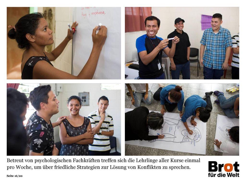 Betreut von psychologischen Fachkräften treffen sich die Lehrlinge aller Kurse einmal pro Woche, um über friedliche Strategien zur Lösung von Konflikten zu sprechen.