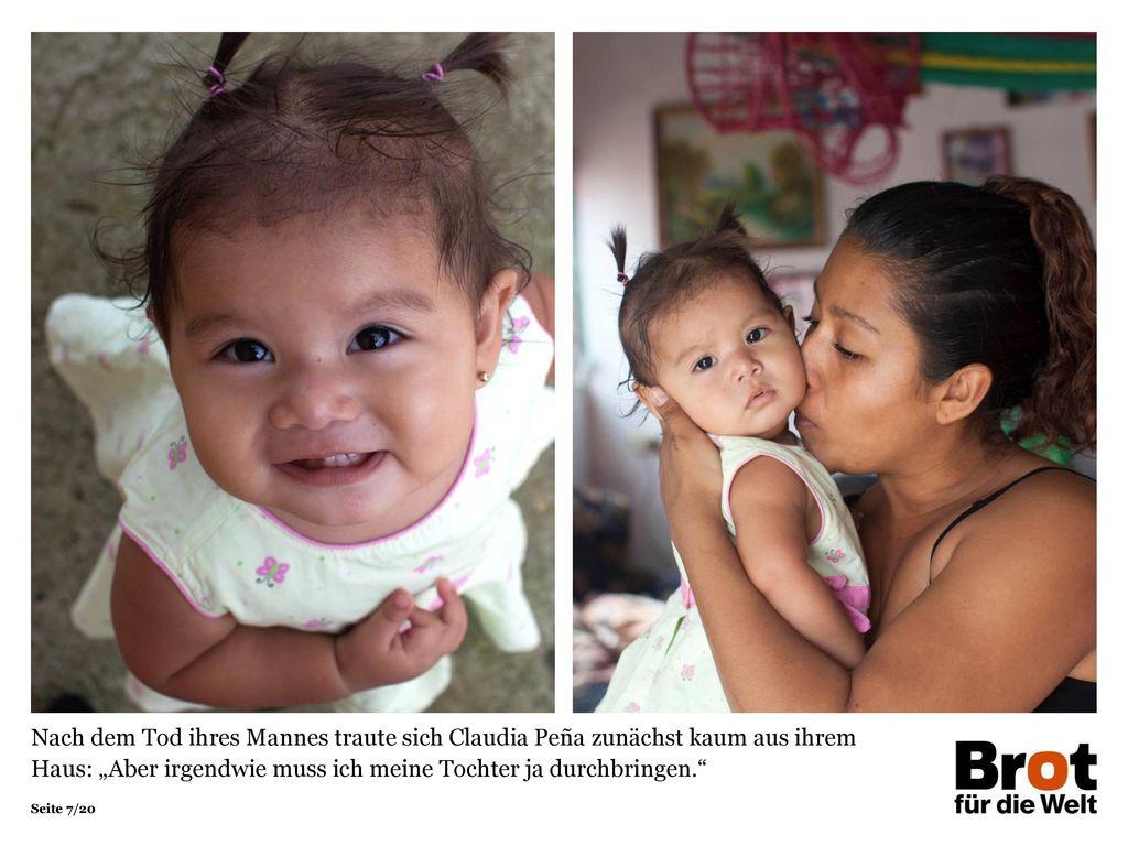 """Nach dem Tod ihres Mannes traute sich Claudia Peña zunächst kaum aus ihrem Haus: """"Aber irgendwie muss ich meine Tochter ja durchbringen."""