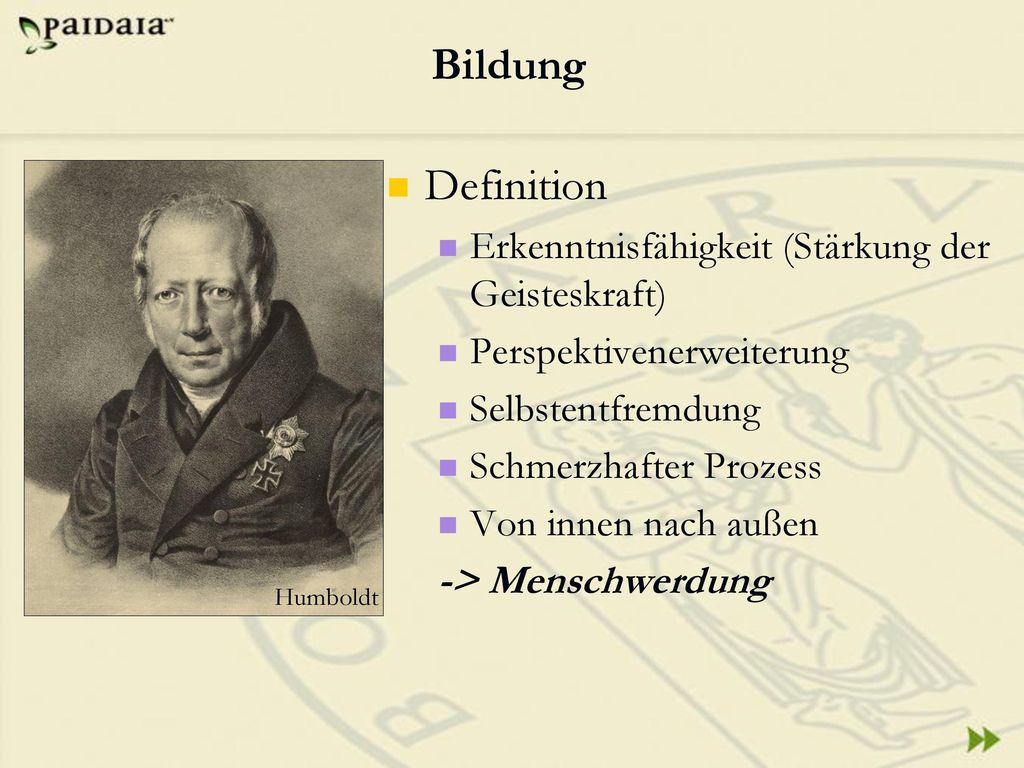 Bildung Definition Erkenntnisfähigkeit (Stärkung der Geisteskraft)