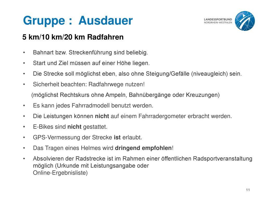 Gruppe : Ausdauer 5 km/10 km/20 km Radfahren