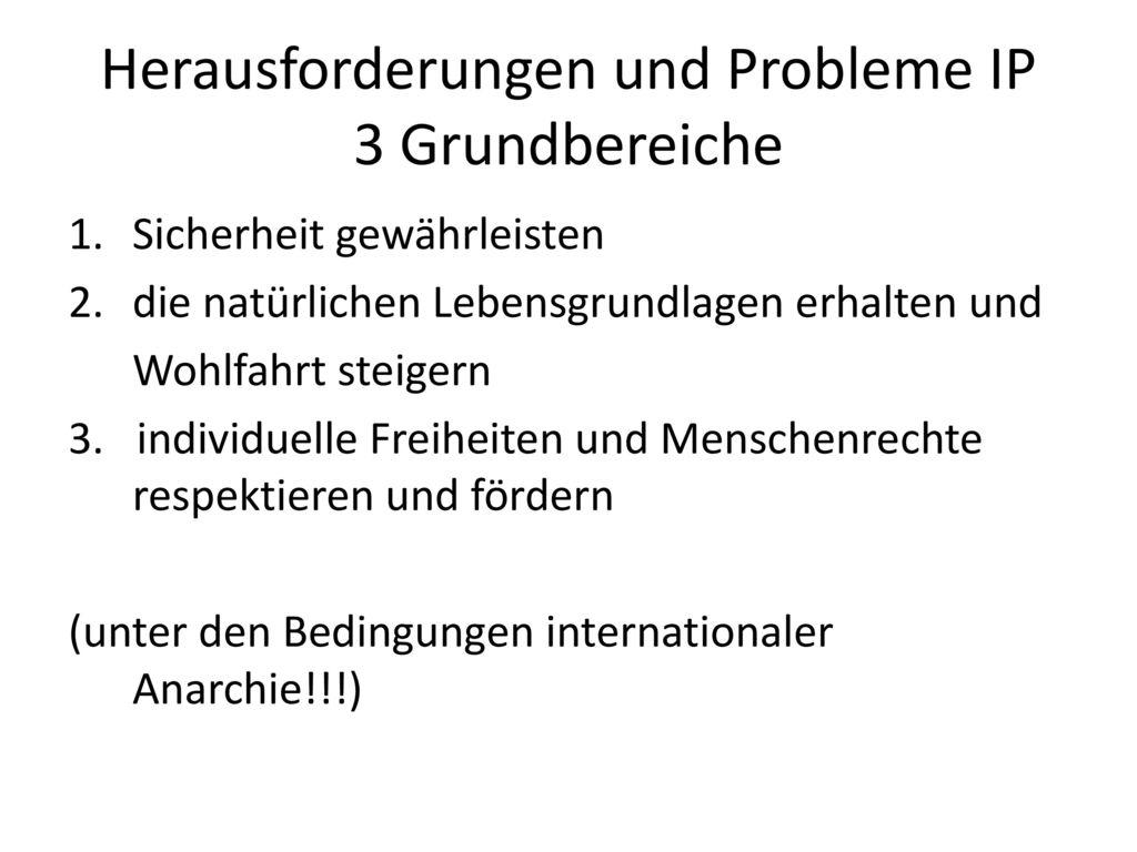 Herausforderungen und Probleme IP 3 Grundbereiche