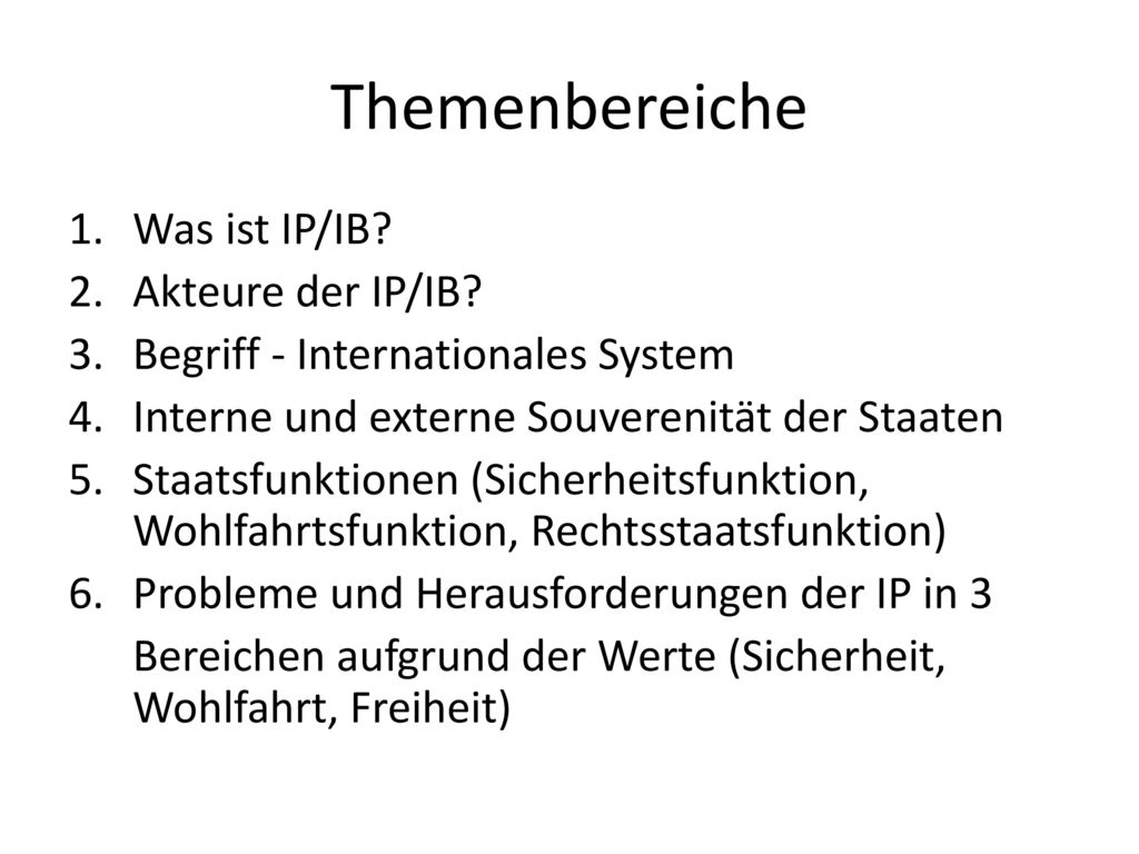Themenbereiche Was ist IP/IB Akteure der IP/IB