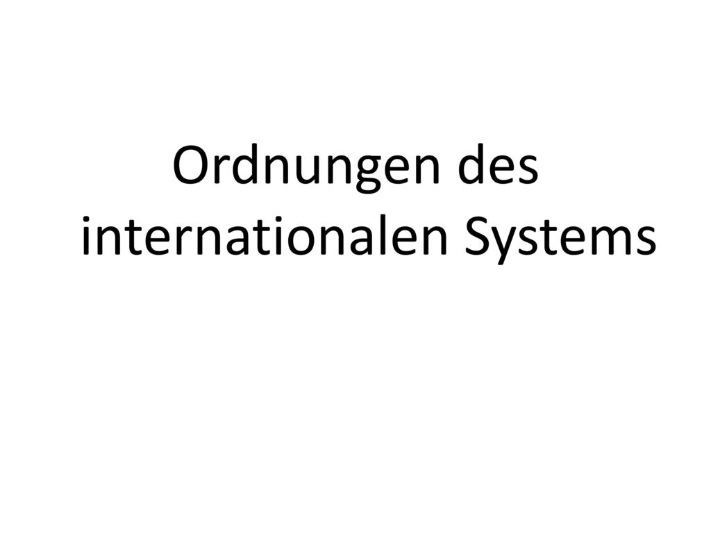 Ordnungen des internationalen Systems