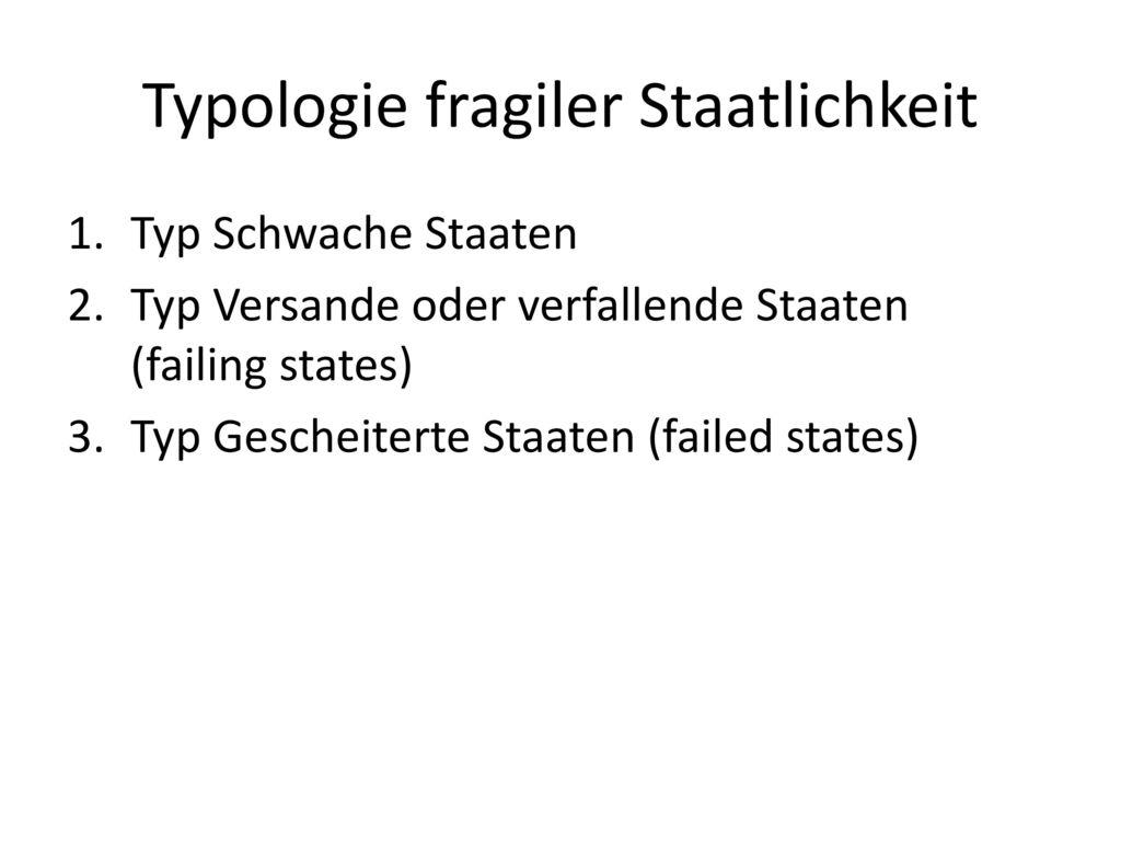 Typologie fragiler Staatlichkeit