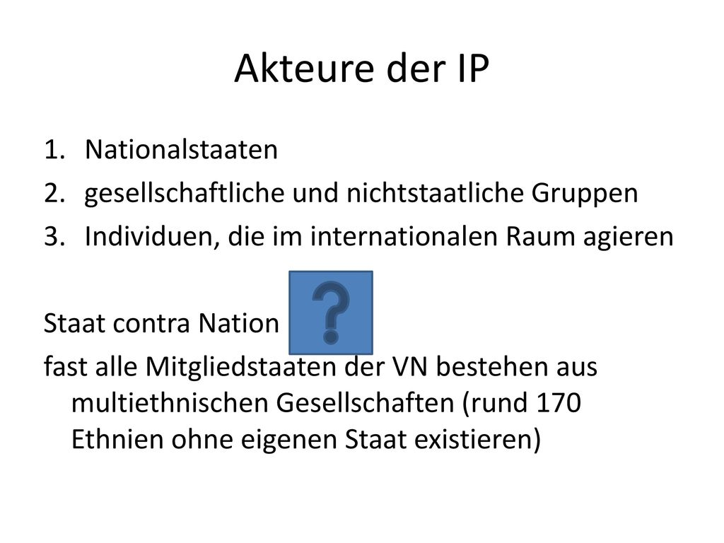 Akteure der IP Nationalstaaten