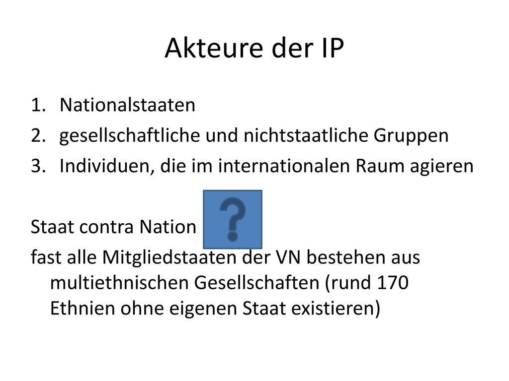 Akteure der IP Nationalstaaten