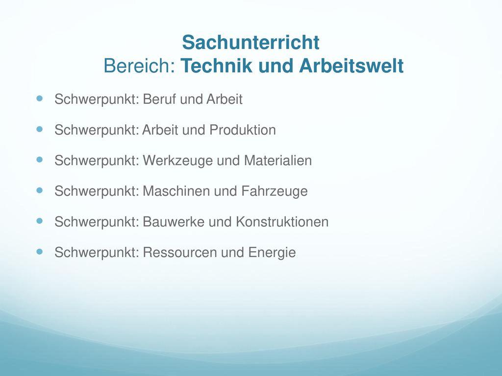Sachunterricht Bereich: Technik und Arbeitswelt