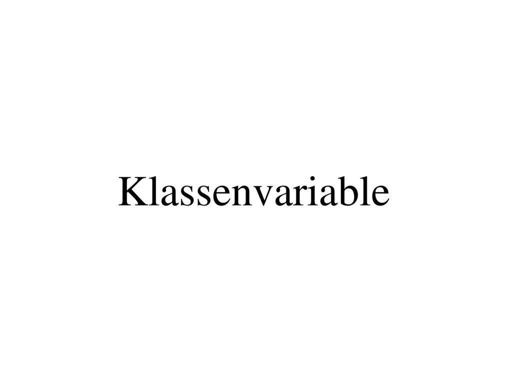 Klassenvariable