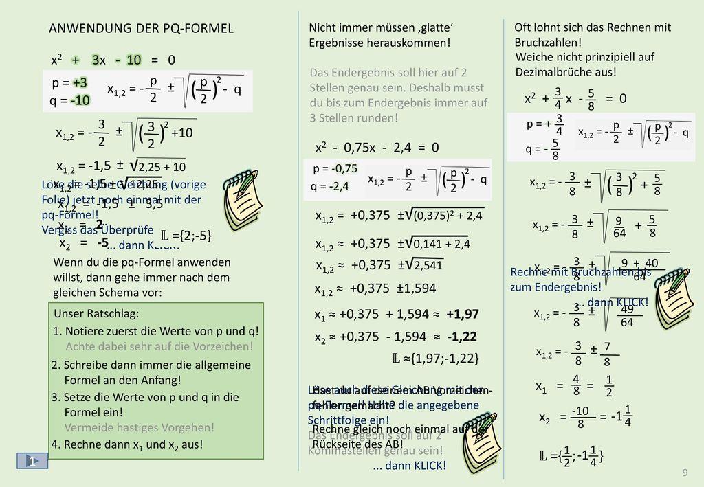 ( ) ( ) ( ) √  :a  :2 √2,25 + 4 √ abc-FORMEL p = q = 2x2 + 6x - 8 = 0