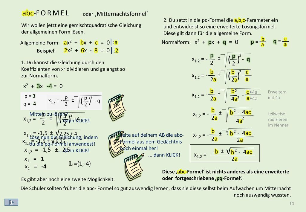 √ √ √ √ √ √ √ √ √ √ √ √ ANWENDUNG DER abc-FORMEL 2x2 + 6x - 8 = 0