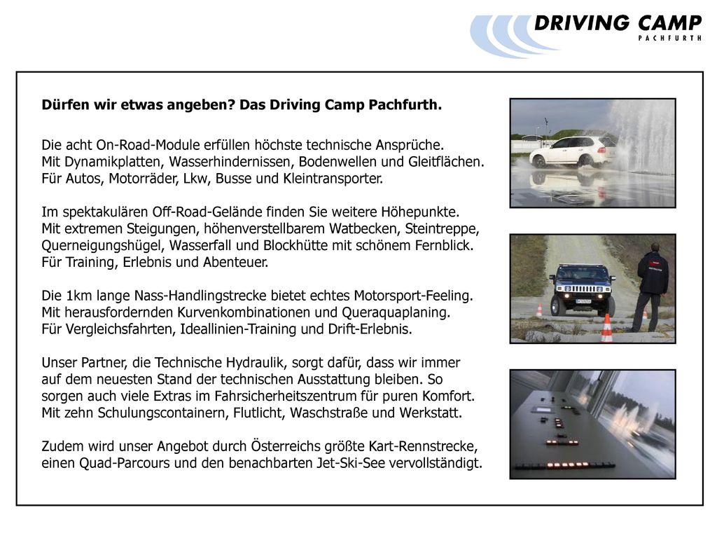 Dürfen wir etwas angeben Das Driving Camp Pachfurth.