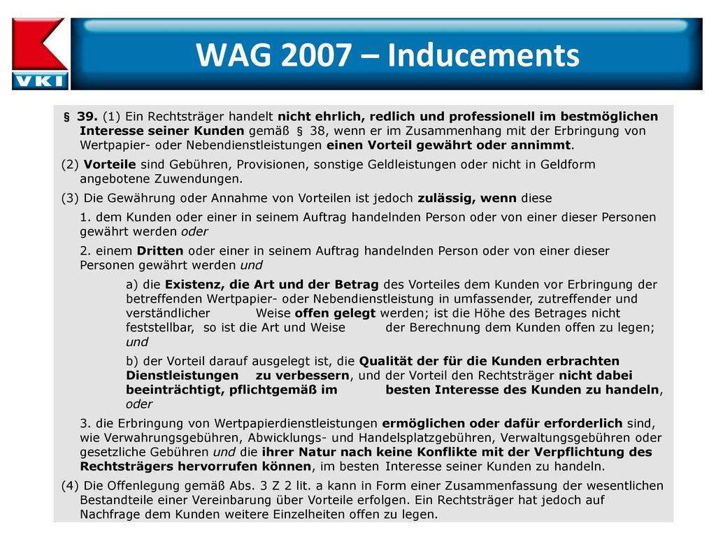 WAG 2007 – Inducements
