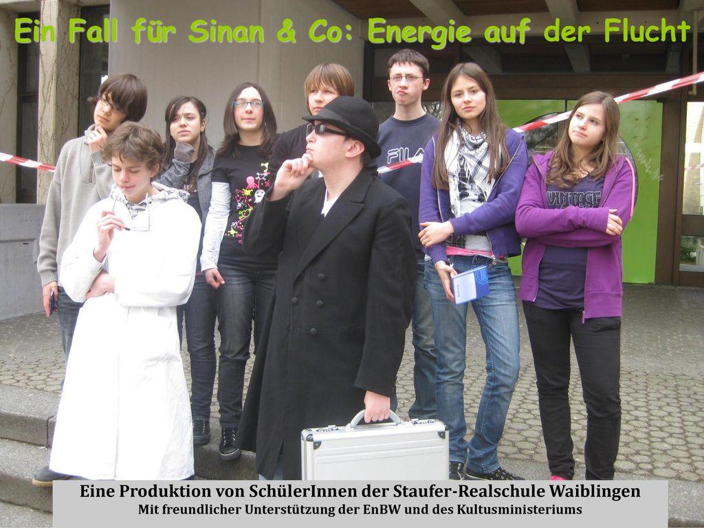 Ein Fall für Sinan & Co: Energie auf der Flucht