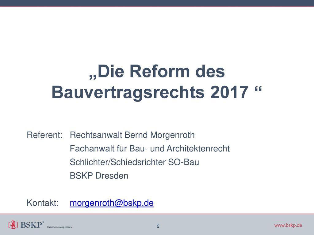 """""""Die Reform des Bauvertragsrechts 2017"""