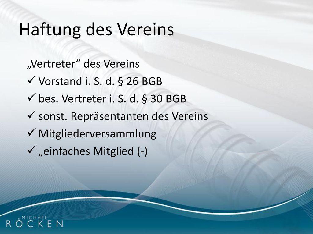 """Haftung des Vereins """"Vertreter des Vereins Vorstand i. S. d. § 26 BGB"""