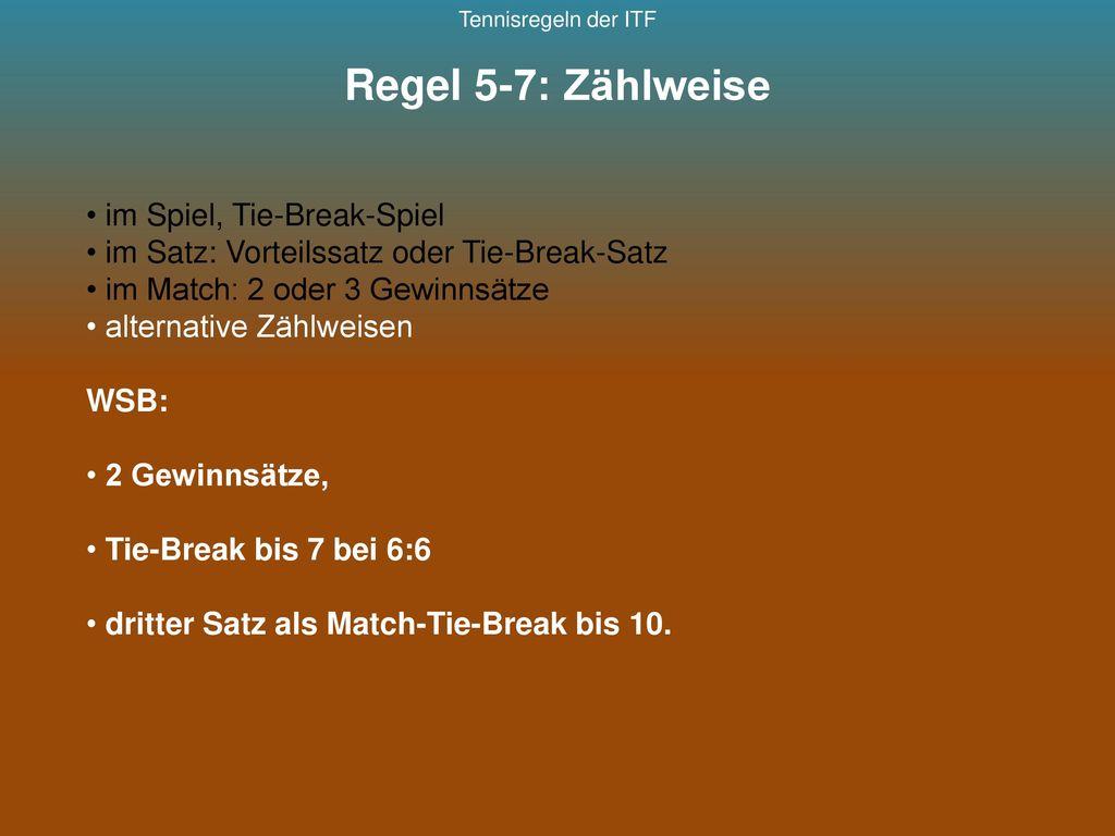 Regel 5-7: Zählweise im Spiel, Tie-Break-Spiel