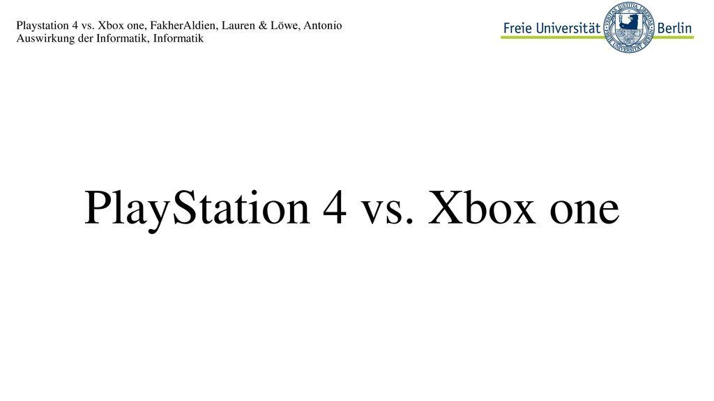 PlayStation 4 vs. Xbox one