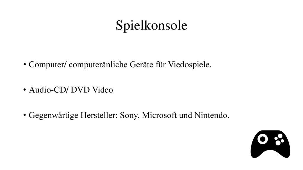 Spielkonsole Computer/ computeränliche Geräte für Viedospiele.