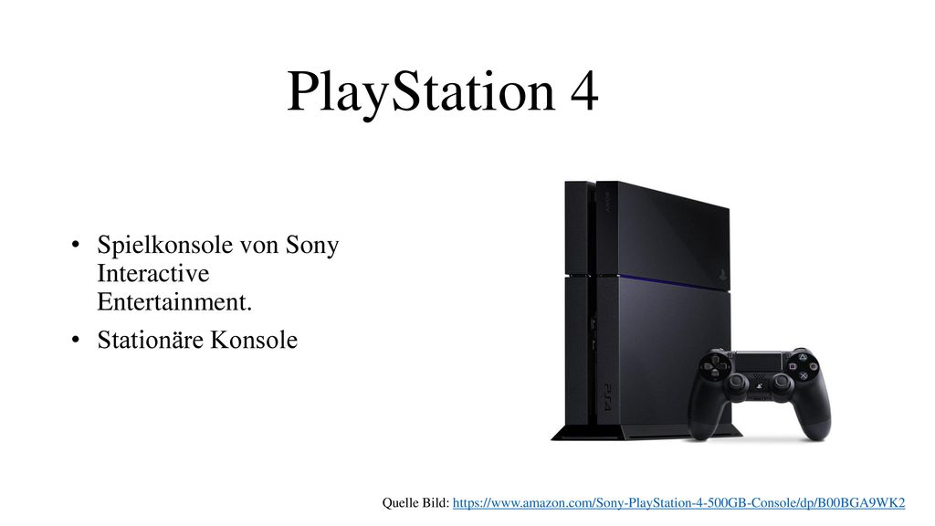 PlayStation 4 Spielkonsole von Sony Interactive Entertainment.