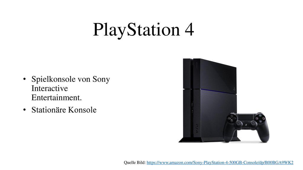 PlayStation 4 Spielkonsole von Sony Interactive Entertainment.