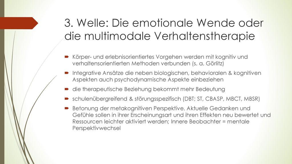 3. Welle: Die emotionale Wende oder die multimodale Verhaltenstherapie