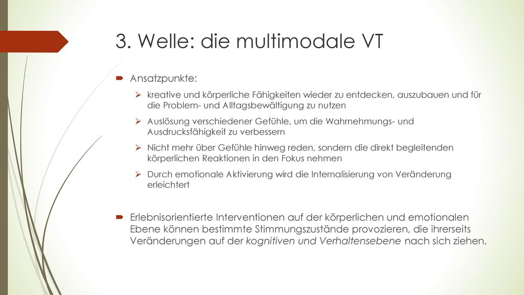 3. Welle: die multimodale VT