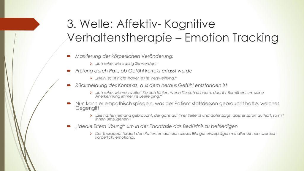 3. Welle: Affektiv- Kognitive Verhaltenstherapie – Emotion Tracking