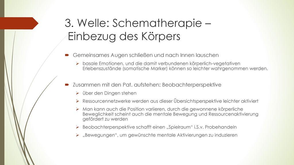 3. Welle: Schematherapie – Einbezug des Körpers