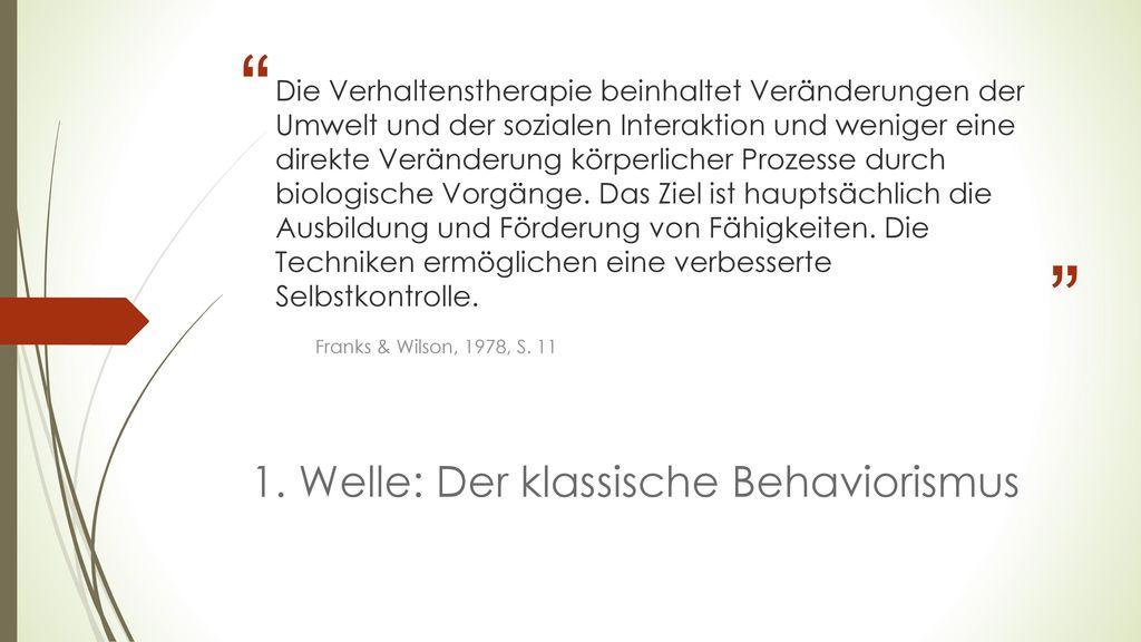 1. Welle: Der klassische Behaviorismus