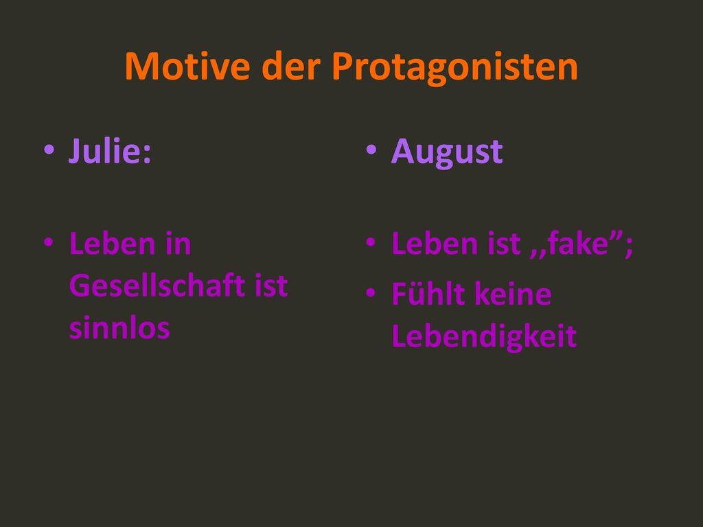 Motive der Protagonisten