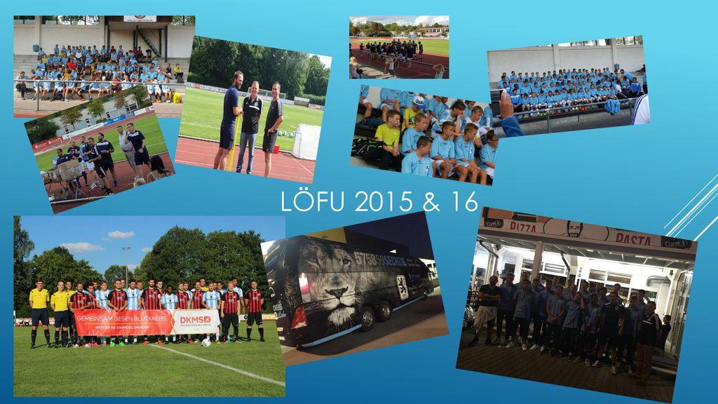 LöFu 2015 & 16