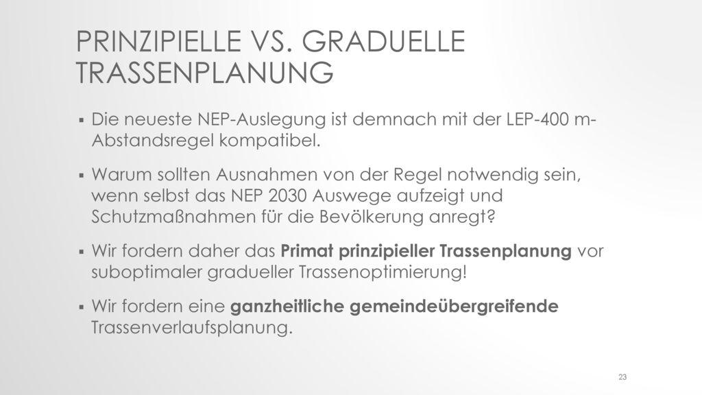 Prinzipielle vs. Graduelle Trassenplanung