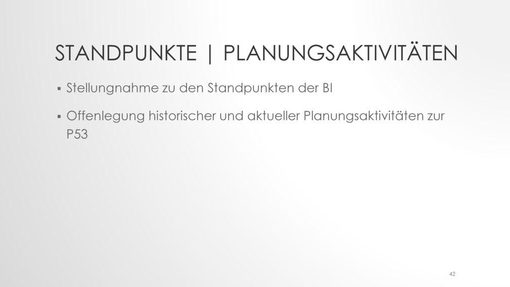 Standpunkte | Planungsaktivitäten