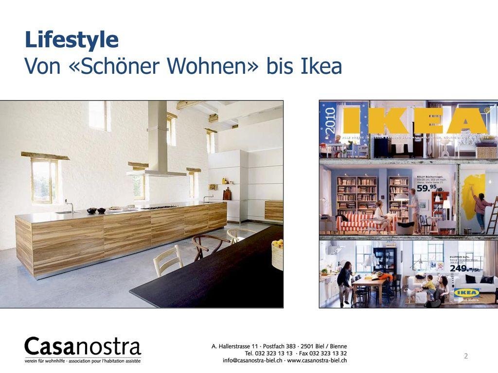 Lifestyle Von «Schöner Wohnen» bis Ikea