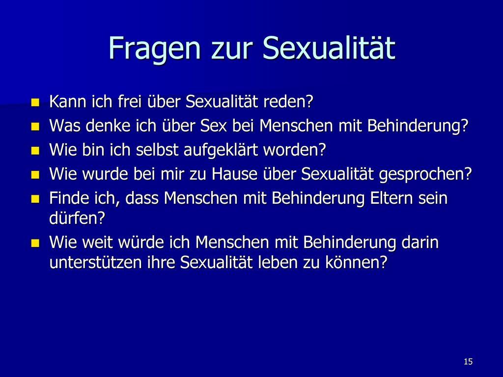 Fragen zur Sexualität Kann ich frei über Sexualität reden