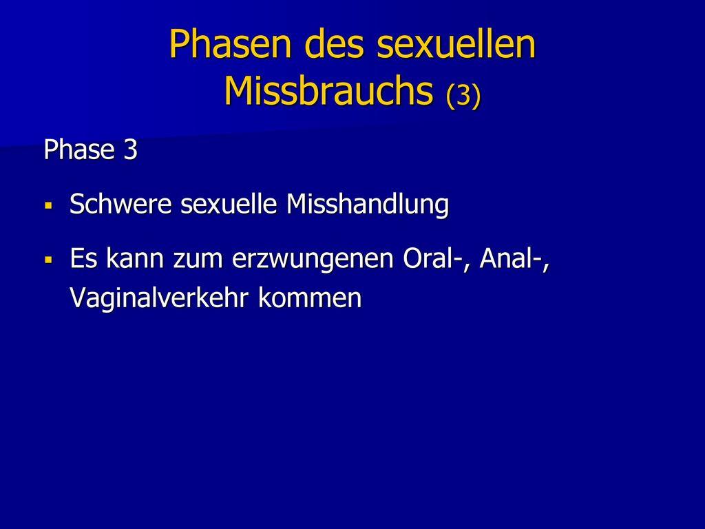 Phasen des sexuellen Missbrauchs (3)