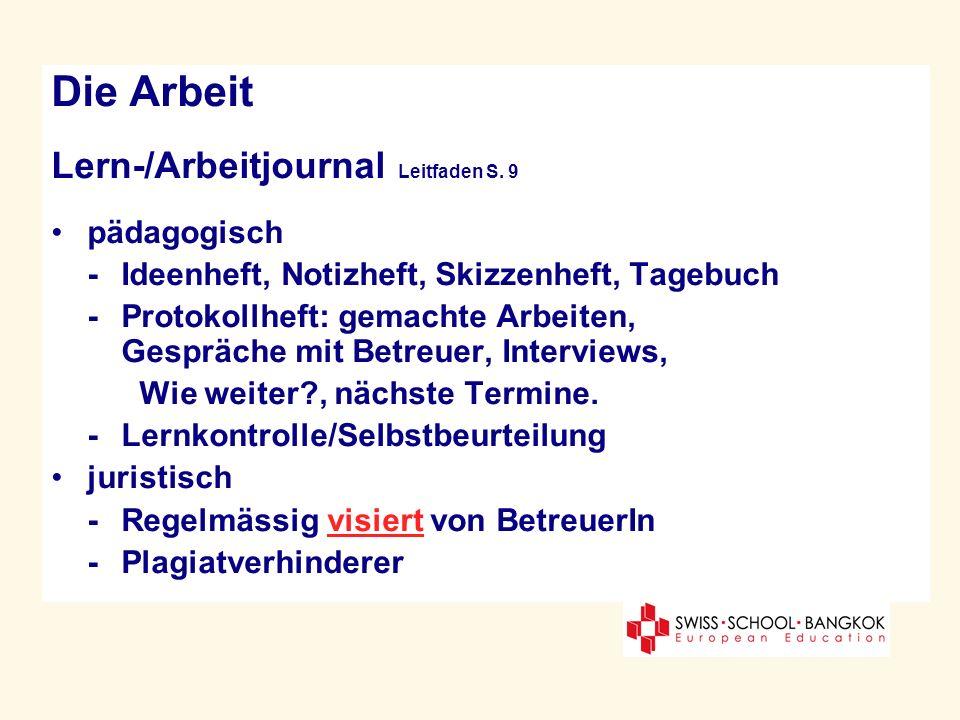 Die Arbeit Lern-/Arbeitjournal Leitfaden S. 9 pädagogisch