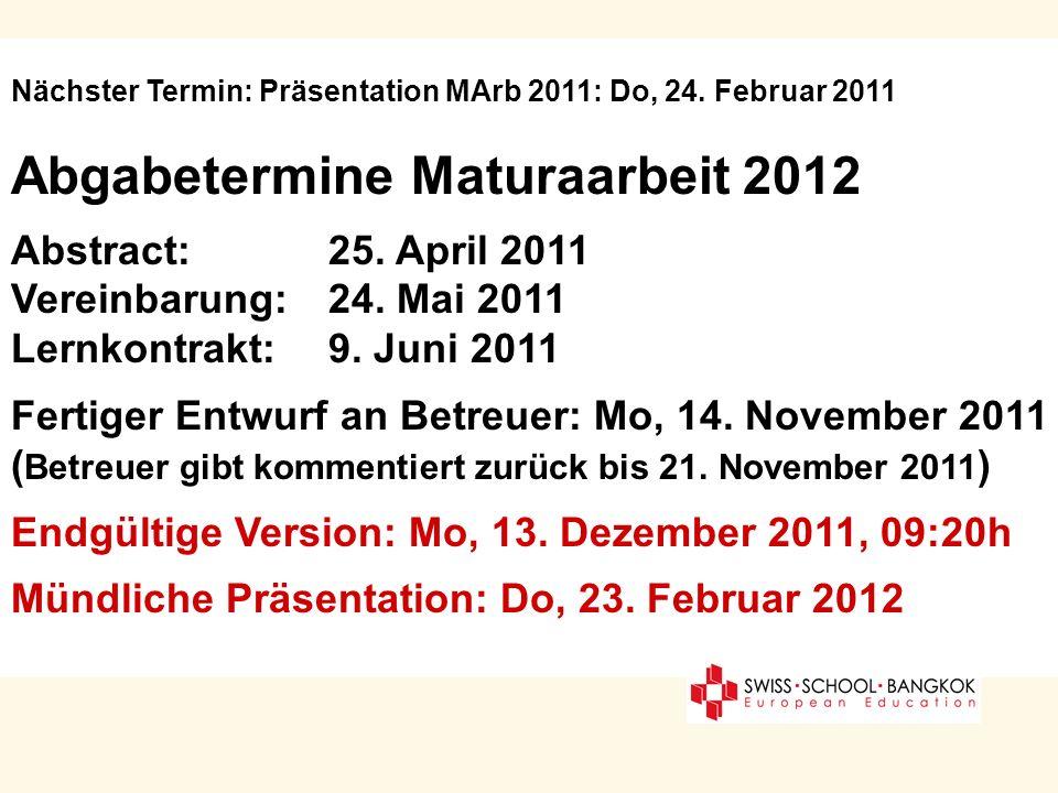 Abgabetermine Maturaarbeit 2012