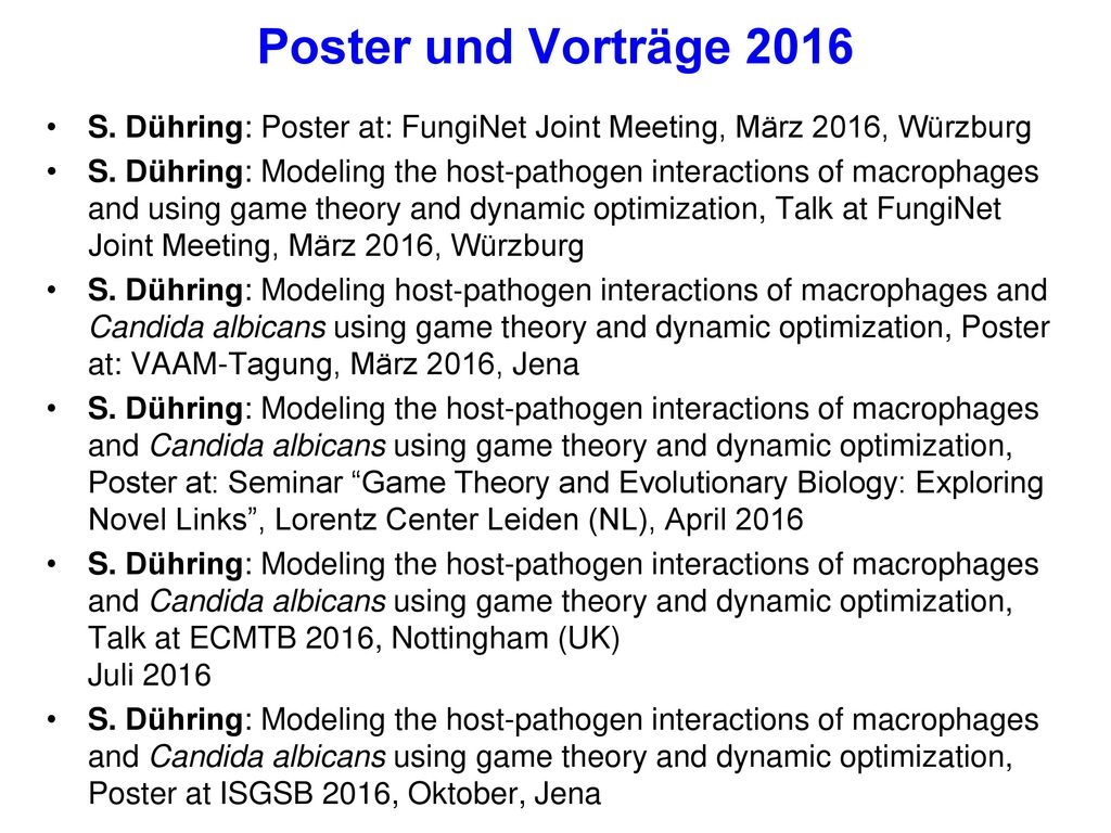 Poster und Vorträge 2016 S. Dühring: Poster at: FungiNet Joint Meeting, März 2016, Würzburg.