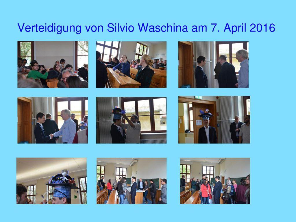 Verteidigung von Silvio Waschina am 7. April 2016