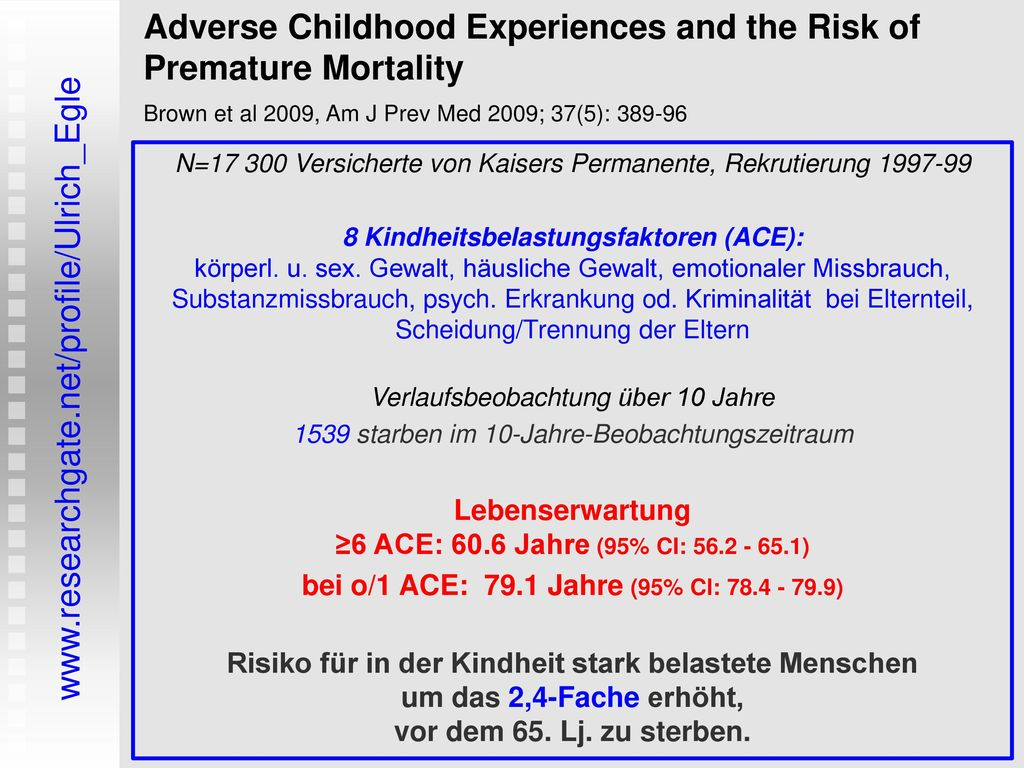 Adverse Childhood Experiences and the Risk of Premature Mortality