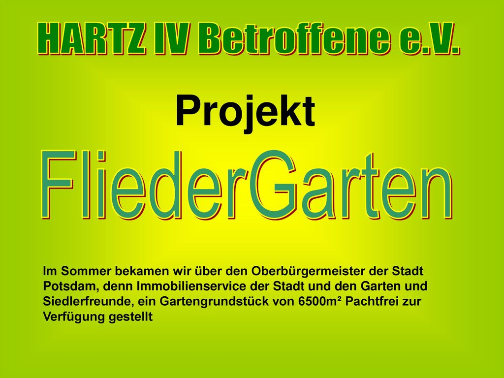 Projekt HARTZ IV Betroffene e.V. FliederGarten