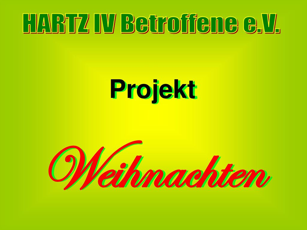HARTZ IV Betroffene e.V. Projekt Weihnachten