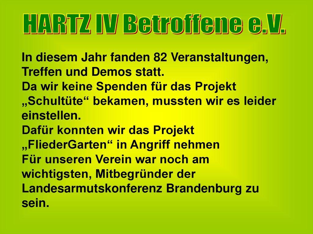 HARTZ IV Betroffene e.V. In diesem Jahr fanden 82 Veranstaltungen, Treffen und Demos statt.