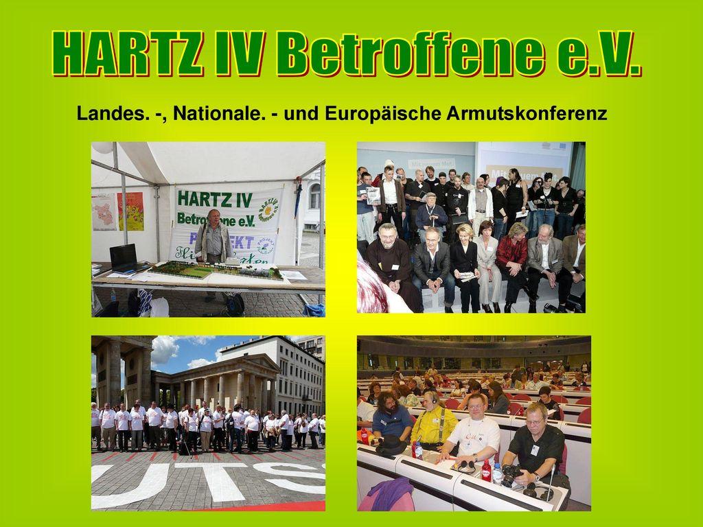 HARTZ IV Betroffene e.V. Landes. -, Nationale. - und Europäische Armutskonferenz