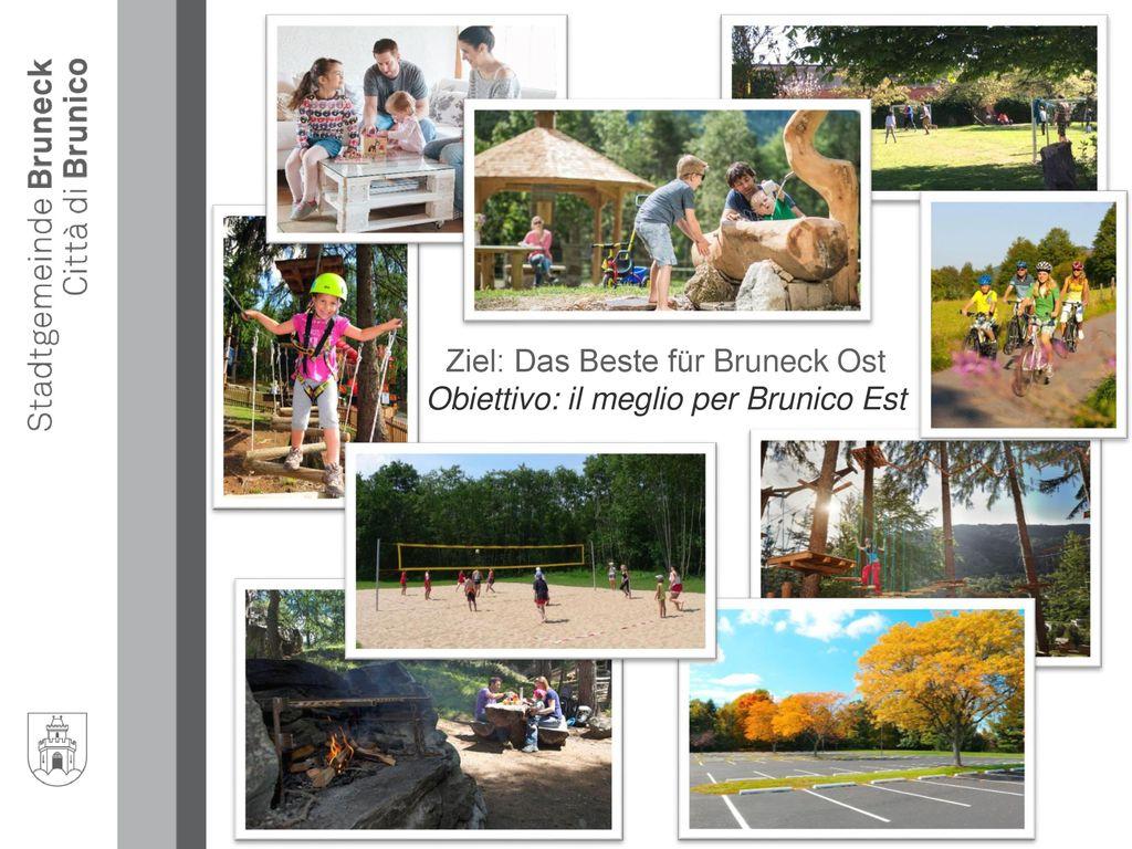 Ziel: Das Beste für Bruneck Ost Obiettivo: il meglio per Brunico Est